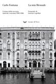 La mia Biennale. Cronaca della rassegna musicale veneziana 1983-1986 Ebook di  Carlo Fontana