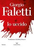 Io uccido Ebook di  Giorgio Faletti