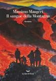 Il sangue della montagna Ebook di  Massimo Maugeri