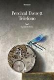 Telefono Ebook di  Percival Everett
