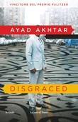 Disgraced Ebook di  Ayad Akhtar