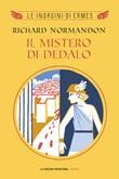 Il mistero di Dedalo Ebook di  Richard Normandon