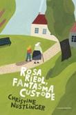 Rosa Riedl fantasma custode Ebook di  Christine Nöstlinger