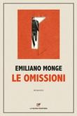 Le omissioni Ebook di  Emiliano Monge