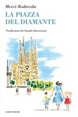 La piazza del Diamante Ebook di  Mercè Rodoreda