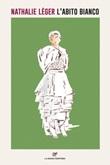 L' abito bianco Ebook di  Nathalie Léger