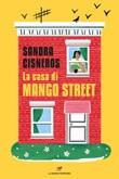 La casa di Mango Street Ebook di  Sandra Cisneros