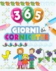 365 giorni di cornicette Libro di  Emanuela Carletti
