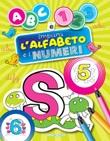 ABC e 123. Impara l'alfabeto e i numeri. Ediz. illustrata Libro di  Emanuela Carletti