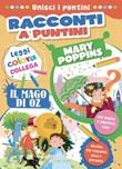 Mary Poppins-Il mago di Oz. Racconti a puntini. Ediz. a colori Libro di