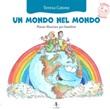 Un mondo nel mondo Libro di  Teresa Catone