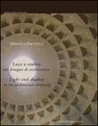 Luce e ombra nel disegno di architettura. Ediz. italiana e inglese Ebook di  Manuela Piscitelli