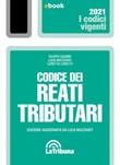 Codice dei reati tributari Ebook di  Filippo Sgubbi, Luca Mazzanti, Loretta Loretti