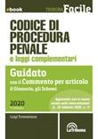 Codice di procedura penale e leggi complementari. Guidato con il commento per articolo, il glossario, gli schemi Ebook di