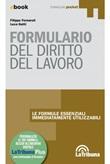 Formulario di diritto del lavoro Ebook di  Filippo Fornaroli, Luca Gatti