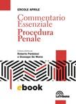 Commentario essenziale. Procedura penale Ebook di  Ercole Aprile
