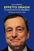 Effetto Draghi. La metamorfosi di una Repubblica Libro di  Paolo Armaroli