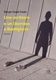 Uno scrittore e un libertino a Bordighera Libro di  Giorgio Cesati Cassin
