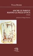 Anche le parole hanno la pelle d'oca Libro di  Tullia Ranieri