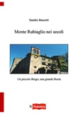 Monte Rubiaglio nei secoli Libro di  Sandro Bassetti