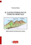 Il canto eterno di un comune mortale Libro di  Vincenzo Bussa