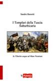 I templari della tuscia suburbicaria Libro di  Sandro Bassetti