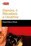 Dianora, il filibustiere e l'anatrina Libro di  Massimiliano Miniati