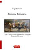 Il mostro e il sommerso Libro di  Giorgio Pannunzio