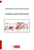 Venditore sponsor del cliente Libro di  Ileana Moretti, Vincenzo Palma, Giulia Riva