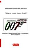 Chi vuol essere James Bond? Libro di