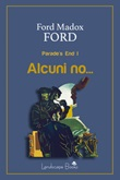 Alcuni no... Parade's end Ebook di  Ford Madox Ford, Ford Madox Ford