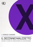 Il decennio maledetto. 2011-2021: i 10 anni che hanno sconvolto il nostro mondo Ebook di  Sergio Cararo