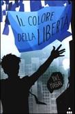 Il colore della libertà Libro di  Yaël Hassan
