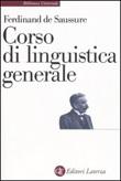 Corso di linguistica generale Libro di  Ferdinand de Saussure