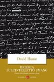 Ricerca sull'intelletto umano. Testo inglese a fronte Libro di  David Hume