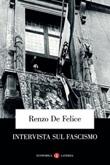 Intervista sul fascismo Libro di  Renzo De Felice