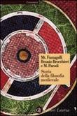 Storia della filosofia medievale. Da Boezio a Wyclif Libro di  M. Fumagalli Beonio Brocchieri, Massimo Parodi