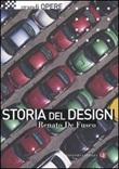 Storia del design. Ediz. illustrata Libro di  Renato De Fusco