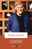 Vi racconto l'astronomia Libro di  Margherita Hack