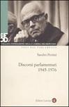 Discorsi parlamentari (1945-1976). Con DVD
