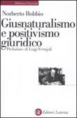 Giusnaturalismo e positivismo giuridico Libro di  Norberto Bobbio