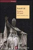 Il potere dei papi. Dall'età moderna a oggi Libro di  Rudolf Lill