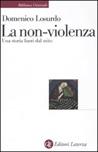 La non-violenza. Una storia fuori dal mito