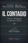 Il contagio. Come la 'ndrangheta ha infettato l'Italia Libro di  Giuseppe Pignatone, Michele Prestipino