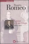Cavour e il suo tempo. Vol. 1: 1810-1842