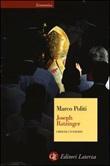 Joseph Ratzinger. Crisi di un papato Libro di  Marco Politi