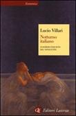 Notturno italiano. L'esordio inquieto del Novecento Libro di  Lucio Villari