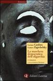 La maschera democratica dell'oligarchia Libro di  Luciano Canfora, Gustavo Zagrebelsky