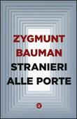 Stranieri alle porte Libro di  Zygmunt Bauman