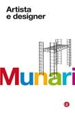 Artista e designer Libro di  Bruno Munari